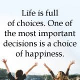 Happiness In Life Is A Choice